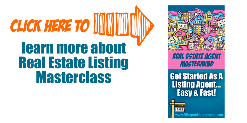 Click here to learn more about real estate listing masterclass