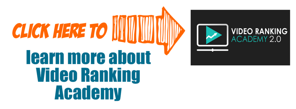 Click here to learn more about video ranking academy
