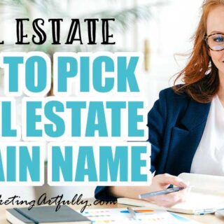 Finding a creative website name (URL) for real estate agents is harder than ever... here is everything you need to know when picking the domain name for your real estate website!