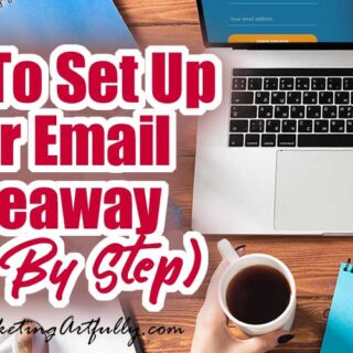 How To Set Up Your Email Marketing Giveaway (Step By Step)