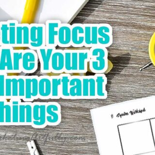 Marketing Focus - What Are Your Three Things?